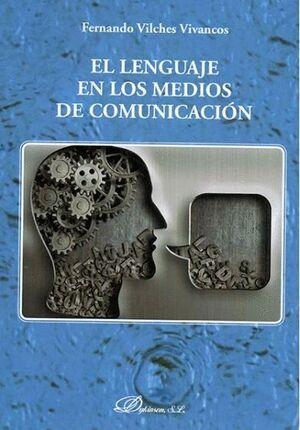 EL LENGUAJE EN LOS MEDIOS DE COMUNICACIÓN
