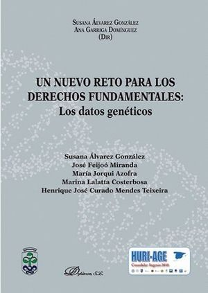 UN NUEVO RETO PARA LOS DERECHOS FUNDAMENTALES: LOS DATOS GENÉTICOS