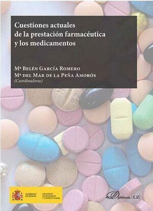 CUESTIONES ACTUALES DE LA PRESTACIÓN FARMACÉUTICA Y LOS MEDICAMENTOS