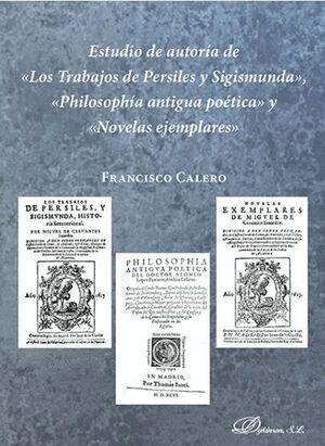 ESTUDIO DE AUTORIA DE «LOS TRABAJOS DE PERSILES Y SIGISMUNDA+, «PHILOSOPHIA ANTI