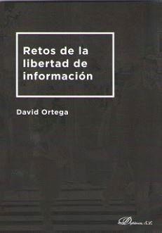 RETOS DE LA LIBERTAD DE INFORMACIÓN