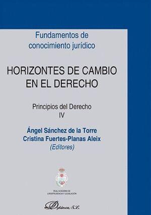 HORIZONTES DE CAMBIO EN EL DERECHO. PRINCIPIOS DEL DERECHO IV
