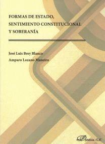 FORMAS DE ESTADO, SENTIMIENTO CONSTITUCIONAL Y SOBERANÍA