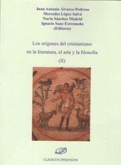 LOS ORÍGENES DEL CRISTIANISMO EN LA LITERATURA, EL ARTE Y LA FILOSOFÍA (II)