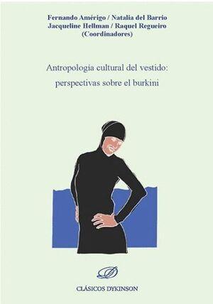 ANTROPOLOGÍA CULTURAL DEL VESTIDO: PERSPECTIVAS SOBRE EL BURKINI