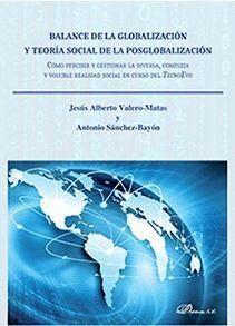 BALANCE DE LA GLOBALIZACIÓN Y TEORA SOCIAL DE LA POSGLOBALIZACIÓN CÓMO PERCIBIR Y GESTIONAR LA DIVE