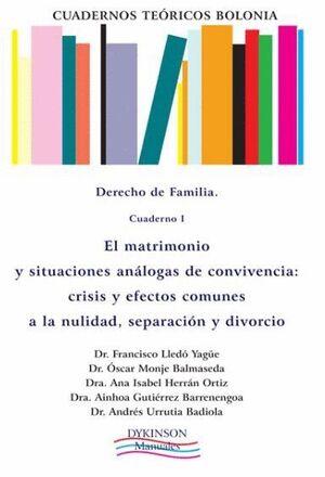 CUADERNOS TEÓRICOS BOLONIA. DERECHO DE FAMILIA. CUADERNO I. EL MATRIMONIO Y SITUACIONES ANÁLOGAS DE