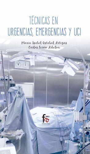 TECNICAS EN URGENCIAS, EMERGENCIAS Y UCI