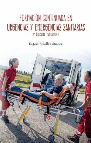 FORMACION CONTINUA ENURGENCIAS Y EMERGENCIAS SANITARIAS-8 EDICION, VOLUMEN 1