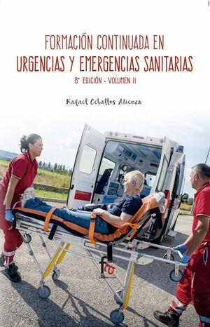FORMACION CONTINUA ENURGENCIAS Y EMERGENCIAS SANITARIAS-8 EDICION, VOLUMEN 2