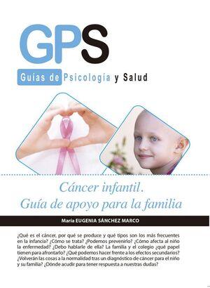 CANCER INFANTIL. GUIA DE APOYO PARA LA FAMILIA