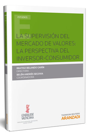 SUPERVISION DEL MERCADO DE VALORES, LA LA PERSPECTIVA DEL INVERSOR CONSUMIDOR