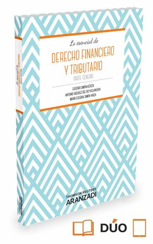 DERECHO FINANCIERO Y TRIBUTARIO. PARTE GENERAL (PAPEL E-BOOK)