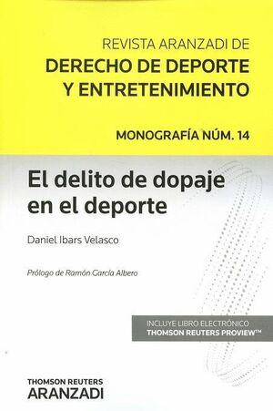 DELITO DE DOPAJE EN EL DEPORTE, EL REVISTA ARANZADI DE DERECHO DE DEPORTE Y ENTRETENIMIENTO