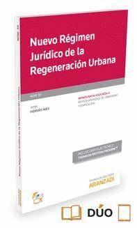 NUEVO REGIMEN JURIDICO DE LA REGENERACION URBANA