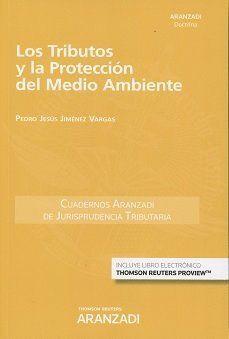 TRIBUTOS Y LA PROTECCION DEL MEDIO AMBIENTE,LOS