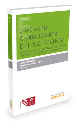 ¿HACIA UNA GLOBALIZACIÓN DE LOS DERECHOS?