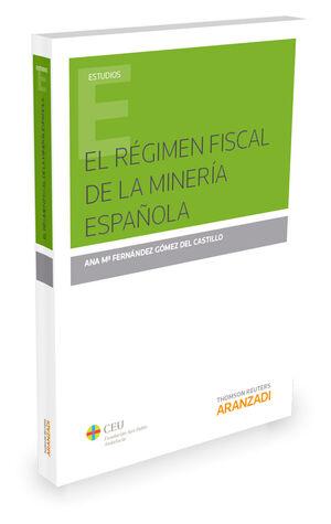 EL RÉGIMEN FISCAL DE LA MINERÍA ESPAÑOLA
