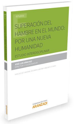 SUPERACIÓN DEL HAMBRE EN EL MUNDO: POR UNA NUEVA HUMANIDAD