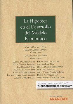 HIPOTECA EN EL DESARROLLO DEL MODELO ECONOMICO,LA DUO