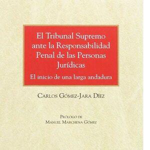 EL TRIBUNAL SUPREMO ANTE LA RESPONSABILIDAD PENAL DE LAS PERSONAS JURDICAS (PAPEL E-BOOK)