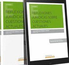 REFLEXIONES JURIDICAS SOBRE CUESTIONES ACTUALES DUO