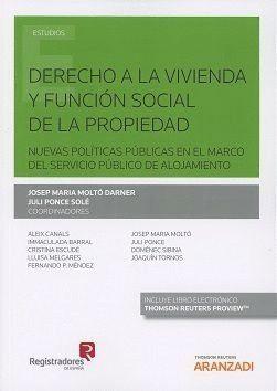 DERECHO A LA VIVIENDA Y FUNCION SOCIAL DE LA PROPIEDAD. NUEVAS PO