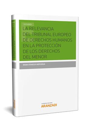 LA RELEVANCIA DEL TRIBUNAL EUROPEO DE DERECHOS HUMANOS EN LA PROTECCIÓN DE LOS DERECHOS DEL MENOR
