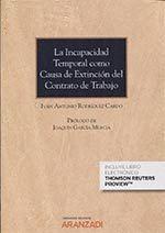 INCAPACIDAD TEMPORAL COMO CAUSA EXTINCION CONTRATO TRABAJO