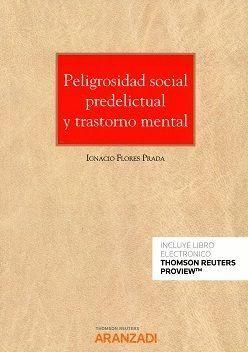 PELIGROSIDAD SOCIAL PREDELICTUAL Y TRASTORNO MENTAL