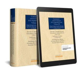 COMENTARIOS A LA LEY GENERAL DE LA SEGURIDAD SOCIAL (VOLUMEN III) (PAPEL + E-BOO RÉGIMEN GENERAL DE