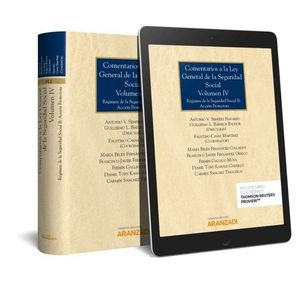 COMENTARIOS A LA LEY GENERAL DE LA SEGURIDAD SOCIAL (VOLUMEN IV) (PAPEL E-BOOK) RÉGIMEN DE LA SEGURI