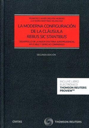 LA MODERNA CONFIGURACION DE LA CLAUSULA REBUS SIC STANTIBUS (DUO)