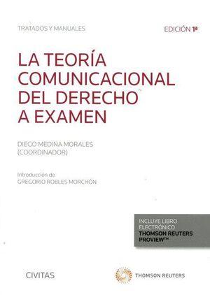 TEORIA COMUNICACIONAL DEL DERECHO A EXAMEN, LA