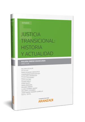 JUSTICIA TRANSICIONAL: HISTORIA Y ACTUALIDAD