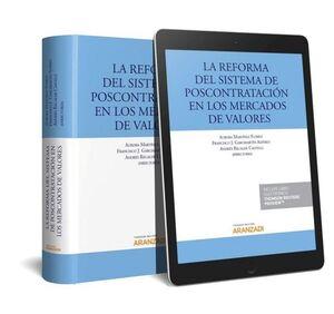 REFORMA DEL SISTEMA DE POSTCONTRATACION EN LOS MERCADOS DE VALORE