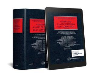 COMENTARIO A LA LEY DE DEFENSA DE LA COMPETENCIA (PAPEL + E-BOOK) Y A LOS PRECEPTOS SOBRE ORGANIZACI
