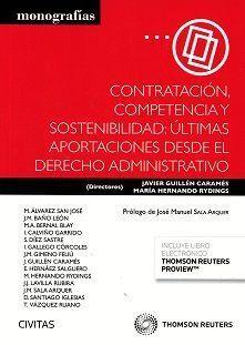 CONTRATACIÓN, COMPETENCIA Y SOSTENIBILIDAD: ÚLTIMAS APORTACIONES DESDE EL DERECH