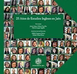 25 AÑOS DE ESTUDIOS INGLESES EN JAÉN