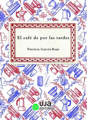 EL CAFÉ DE POR LAS TARDES