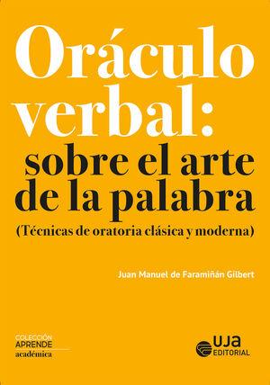 ORÁCULO VERBAL: SOBRE EL ARTE DE LA PALABRA