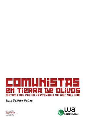 COMUNISTAS EN TIERRA DE OLIVOS