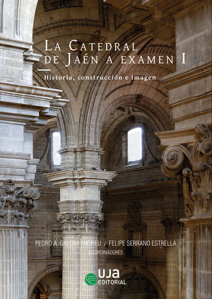 LA CATEDRAL DE JAÉN A EXAMEN I
