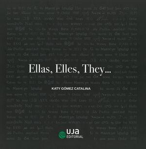 ELLAS, ELLES, THEY...