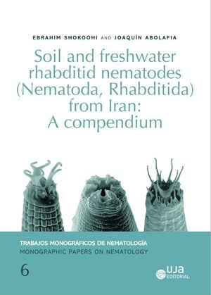 SOIL AND FRESHWATER RHABDITID NEMATODES (NEMATODA, RHABDITIDA) FROM IRAN: A COMPENDIUM