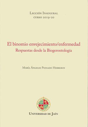 EL BINOMIO ENVEJECIMIENTO/ ENFERMEDAD