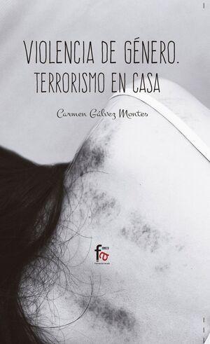 VIOLENCIA DE GÉNERO: TERRORISMO EN CASA 4º EDICIÓN