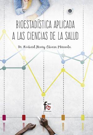 BIOESTADISTICA APLICADA A LAS CIENCIAS DE LA SALUD