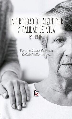 ENFERMEDAD DE ALZHEIMER Y CALIDAD DE VIDA-5 EDICION
