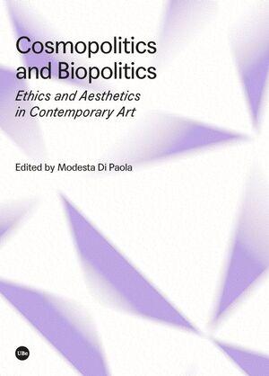 COSMOPOLITICS AND BIOPOLITICS